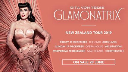 Win tickets to DITA VON TEESE: GLAMONATRIX.